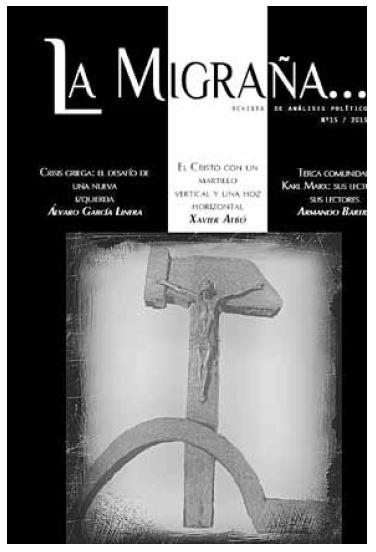 Το εξώφυλλο του περιοδικού La Migraña (φύλλο 15) που δημοσιεύει και το άρθρο του Ρ. Ρινάλντι. Σε πρώτο πλάνο, το σύμβολο της λατινοαμερικανικής Θεολογίας της Απελευθέρωσης: ένα γλυπτό σύμπλεγμα που συνδυάζει το χριστιανικό σταυρό με το σφυροδρέπανο. Αντίγραφο του γλυπτού δώρισε ο πρόεδρος της Βολιβίας Έβο Μοράλες στον Πάπα, όταν αυτός επισκέφθηκε πριν από λίγους μήνες τη Βολιβία.