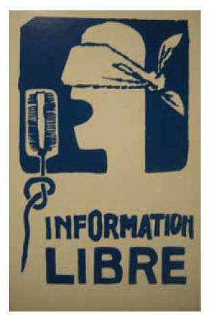 Ο Τύπος σαν δηλητήριο και η ανάγκη για ελεύθερη πληροφόρηση το '68. Σήμερα, έχουν σπάσει πολλά από τα μονοπώλια της ενημέρωσης. Τα Mέσα Kοινωνικής Δικτύωσης και το Διαδίκτυο γενικότερα, δεν είναι απλά «εργαλεία», αλλά δημιουργούν χώρους και επικοινωνίες που τροποποιούν και χαρακτηρίζουν τη φυσιογνωμία των κινημάτων και των αγώνων. Αναζητήστε: https://nuitdebout.fr/, https://gazettedebout.org/