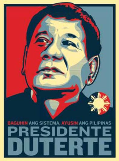 Προεκλογική αφίσα του Ντουτέρτε με ένα σύνθημα χαρακτηριστικό του, καινοφανούς για τα δεδομένα των Φιλιππίνων, λόγου του: «Αλλαγή του συστήματος, συμμάζεμα των Φιλιππίνων». Εξαιτίας αυτής της ρητορικής κέρδισε γρήγορα την υποστήριξη εκατομμυρίων συμπατριωτών του, απηυδισμένων από την πολιτική όλων των μέχρι τώρα κυβερνήσεων